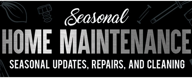 Seasonal Home Maintenance Schedule