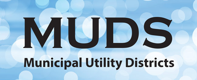 Municipal Utility Districts (MUDs)